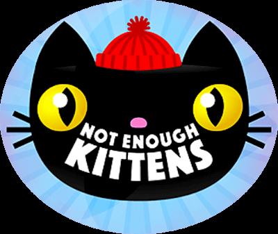 Not enough kittens Not Enough Kittens