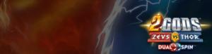 Mielenkiintoisimmat kolikkopelien teemat - 2 Gods: Zeus vs. Thor Slot